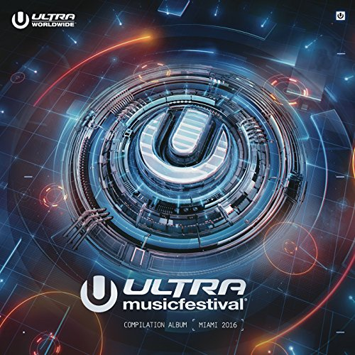 Ultra Music Festival 2016 [Clean]