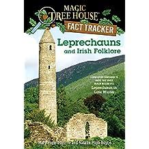 Leprechauns and Irish Folklore: A Nonfiction Companion to Magic Tree House Merlin Mission #15: Leprechaun in Late Winter