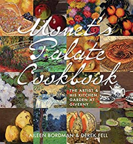 Monets Palate Cookbook Kitchen Giverny ebook