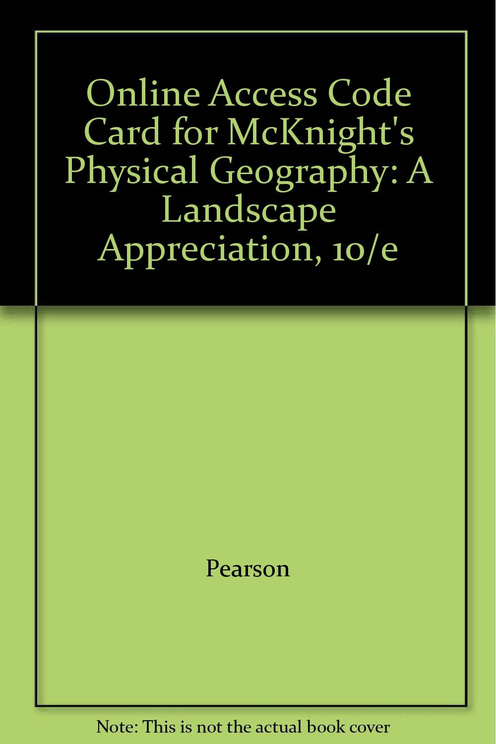 Download Online Access Code Card for McKnight's Physical Geography: A Landscape Appreciation, 10/e pdf epub