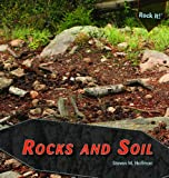 Rocks and Soil, Steven M. Hoffman, 1448825601