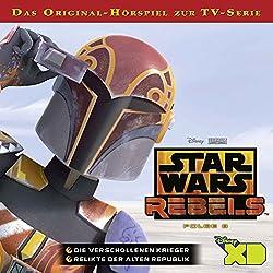 Die verschollenen Krieger / Relikte der Alten Republik (Star Wars Rebels 8)