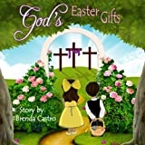 img - for God's Easter Gifts book / textbook / text book