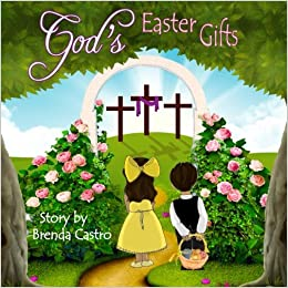 Amazon gods easter gifts 9781940209135 brenda castro amazon gods easter gifts 9781940209135 brenda castro sherry boas books negle Image collections
