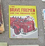 img - for The Brave Fireman and the Firehouse Cat book / textbook / text book