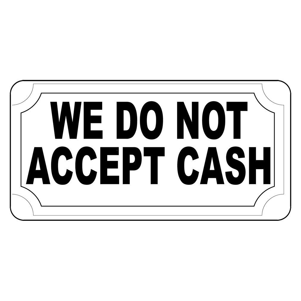 We Do Not Accept Cashレトロヴィンテージスタイルメタルサイン – 8 in x 12 in穴 B01GP8J128