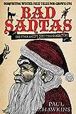 Bad Santas: Disquieting Winter Folk Tales for Grown-Ups