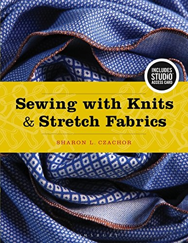 Sewing with Knits and Stretch Fabrics: Bundle Book + Studio Access Card by Fairchild Books