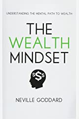 The Wealth Mindset: Understanding the Mental Path to Wealth Paperback