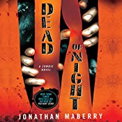 Dead of Night: A Zombie Novel | Jonathan Maberry
