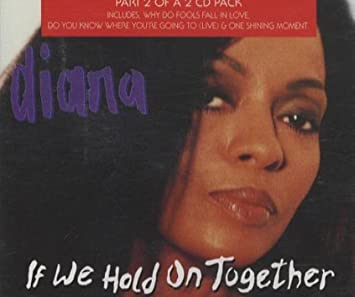 Diana ross if we hold on together amazon. Com music.