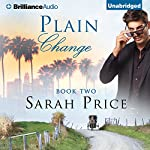 Plain Change: The Plain Fame Series, Book 2 | Sarah Price