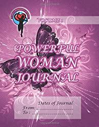 Powerful Woman Journal - Shimmering Butterfly: Volume 1 (The Powerful Woman Journals)