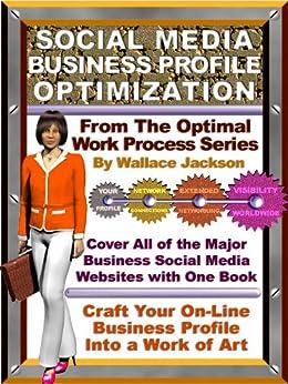 Social Media Business Profile Optimization by [Jackson, Wallace]