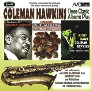 Coleman Hawkins 3 Classic Albums Coleman Hawkins Bean