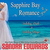 Sapphire Bay Romance 2 Pack: Holiday Bride & Holiday Magic | Sandra Edwards