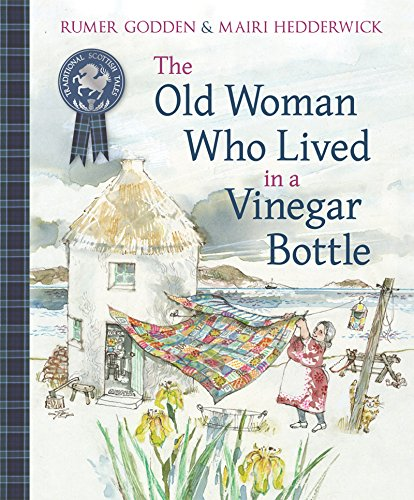 The Old Woman Who Lived in a Vinegar Bottle (Traditional Scottish Tales) (Ye Cannae Shove Yer Granny Off A Bus)