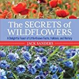 The Secrets of Wildflowers, Jack Sanders, 1493006169