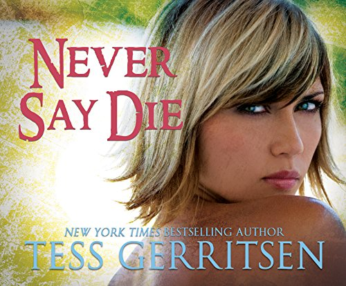 Never Say Die by Dreamscape Media