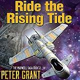 Ride the Rising Tide: Maxwell Saga, Book 2