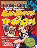 img - for Pojo's Unofficial Big Book of Yu-Gi-Oh! book / textbook / text book