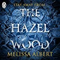 The Hazel Wood Audiobook by Melissa Albert Narrated by Rebecca Soler
