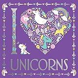 I Heart Unicorns (I Heart Colouring Books)