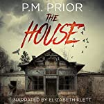 The House | P.M. Prior