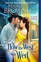 How The West Was Wed Kindle Edition