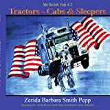 Tractors - Cabs and Sleepers, Zerida Barbara Smith Pepp, 1425911374