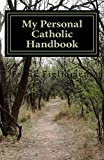 My Personal Catholic Handbook