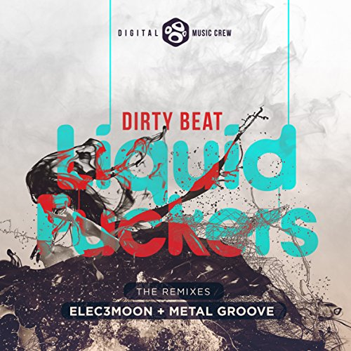 Liquid Fuckers (Metal Groove Remix)
