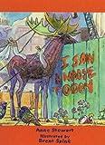 I Saw a Moose Today, Anne Stewart, 0976626462