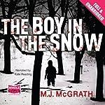 The Boy in the Snow | M. J. McGrath