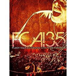 Peter Frampton - FCA! 35 Tour - An Evening With Peter Frampton