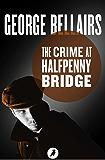 The Crime at Halfpenny Bridge