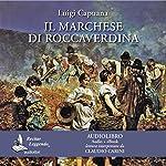 Il marchese di Roccaverdina [The Marquis of Roccaverdina]   Luigi Capuana