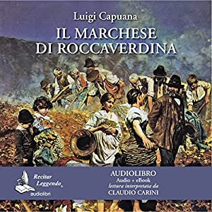 Il marchese di Roccaverdina [The Marquis of Roccaverdina] Audiobook