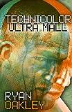 Technicolor Ultra Mall
