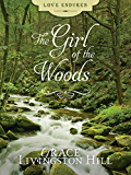 The Girl of the Woods (Love Endures)