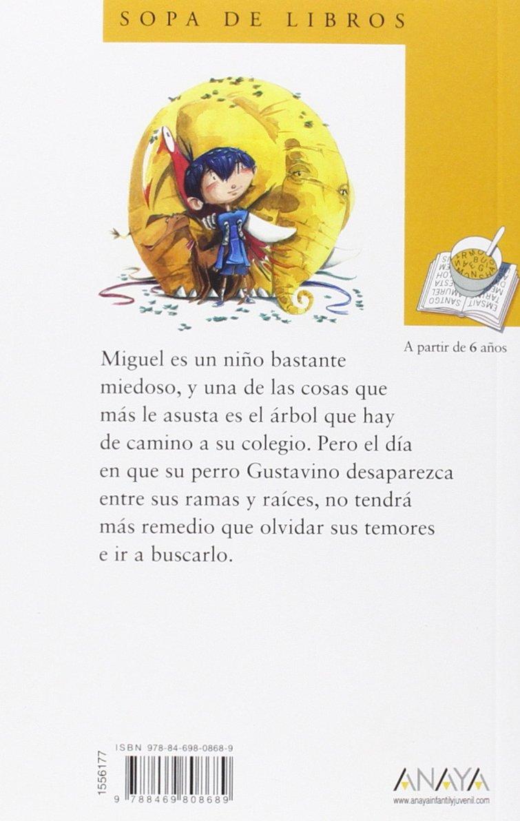 El Abrazo Del árbol Literatura Infantil 6 11 Años Sopa De Libros Amazon Es Alcolea Ana Guirao David Libros