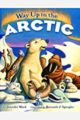 Way Up in the Arctic Hardcover