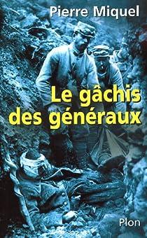 Le gâchis des généraux par Miquel