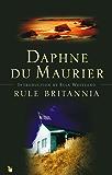 Rule Britannia (Virago Modern Classics Book 120)
