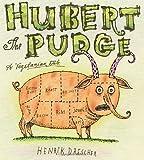 Hubert the Pudge, Henrik Drescher, 0763619922