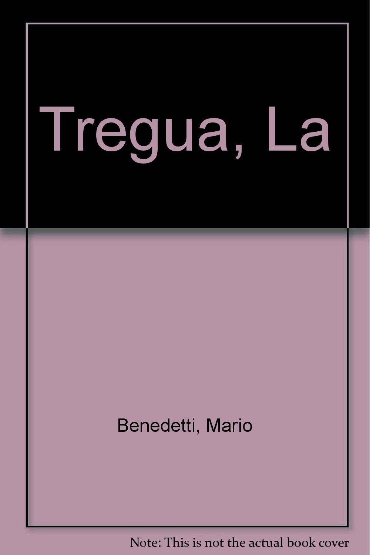 La Tregua The Truce Amazonde Mario Benedetti Bã¼cher