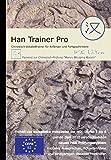 Han Trainer Pro: Multimedialer Chinesisch-Vokabeltrainer für deutsche Muttersprachler (HSK Edition). Zur Vorbereitung der HSK-Prüfung: Vokabeltrainer für Chinesisch