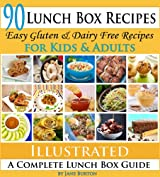 Lunch Box Recipes: Healthy Lunchbox Recipes for Kids. A Common Sense Guide & Gluten Free Paleo Lunch Box Cookbook for School & Work (Paleo Recipes: Paleo ... & Desserts Recipe Book 11) (English Edition)