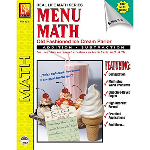 Remedia Publications REM101A Menu Math: Old-Fashioned Ice Cream Parlor Book, Addition and Subtraction Book, 8.4