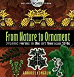 img - for From Nature to Ornament: Organic Forms in the Art Nouveau Style (Dover Pictorial Archive) book / textbook / text book